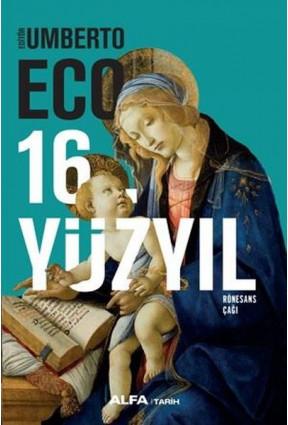16.Yüzyıl - Rönesans Çağı