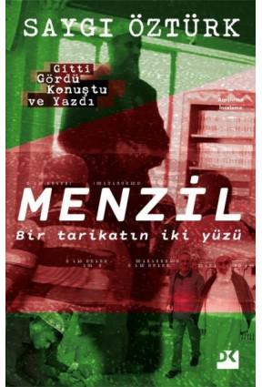 Menzil - Tarikatın İki Yüzü
