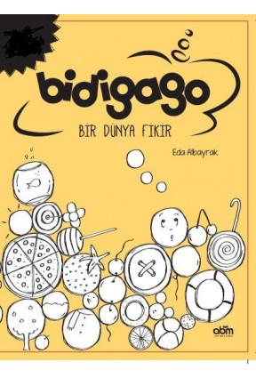 Bidigago Bir Dünya Fikir