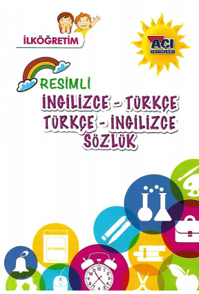 İlkögretim Resimli İngilizce Türkçe Sözlük