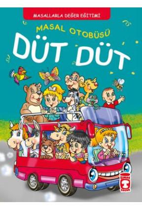 Masal Otobüsü Düt Düt - Masallarla Karakter Eğitimi