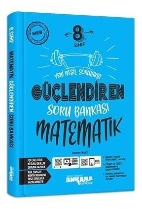 Ankara Yayıncılık 8. Sınıf Matematik Güçlendiren Soru Bankası