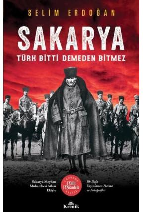 Sakarya: Türk Bitti Demeden Bitmez