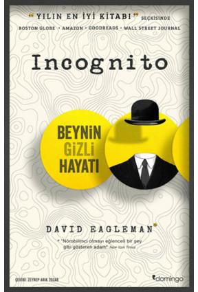 Incognito Beynin Gizli Hayatı