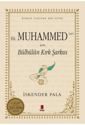 Hz.Muhammed S.A.V. İçin Bülbülün Kırk Şarkısı