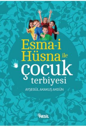 Esma-i Hüsna İle Çocuk Terbiyesi