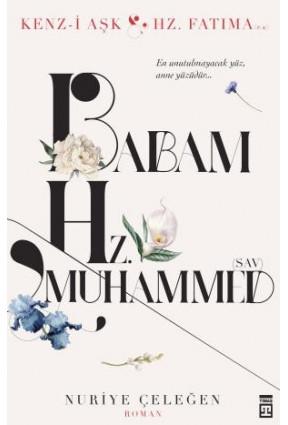 Babam Hz. Muhammed (asm)