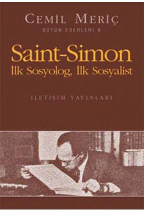 Saint Simon Ilk Sosyolog Ilk Sosyalist