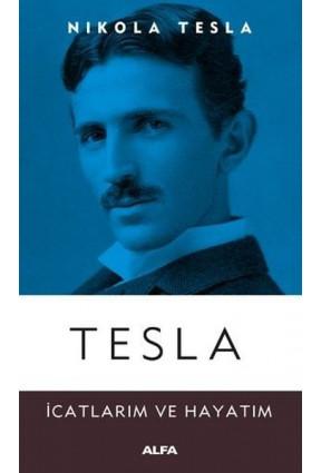 Tesla - İcatlarım ve Hayatım