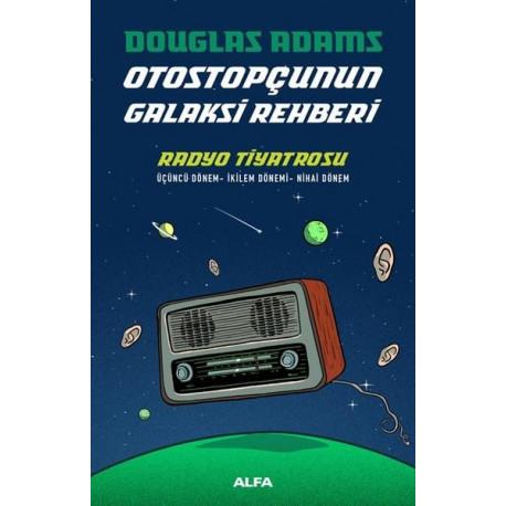 Otostopçunun Galaksi Rehberi - Radyo Tiyatrosu